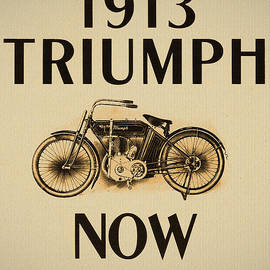 Digital Reproductions - 1913 Triumph Now