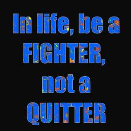 Navin Joshi - Fighter Life Widom Quote Words script signature   art  NavinJoshi  Artist created Images Textures Pa