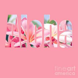 Sharon Mau - Aloha pink
