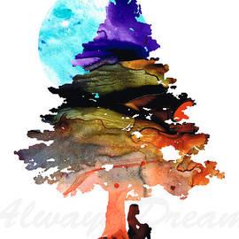 Sharon Cummings - Always Dream - Inspirational Art By Sharon Cummings