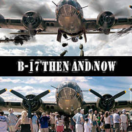 Tom Brickhouse - B-17 Then and Now