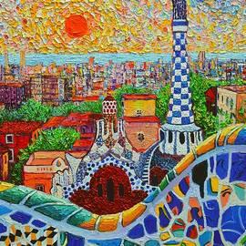 Ana Maria Edulescu - Barcelona Sunrise - Guell Park - Gaudi Tower