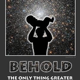 Walter Oliver Neal - Behold - The Only Thing Greater Than Yourself