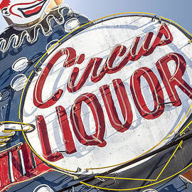 John Wayland - Circus Liquor Vintage Neon Sign in North Hollywood California