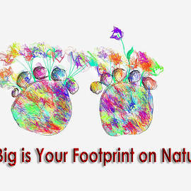 Angela A Stanton - How Big Is Your Footprint On Nature