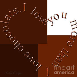 Andee Design - I Love You More Than I Love Chocolate Square