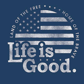Life Is Good Flag - Fine Art