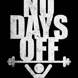 Lab No 4 - The Quotography Department - No days Off Gym Routine Workout Quotes