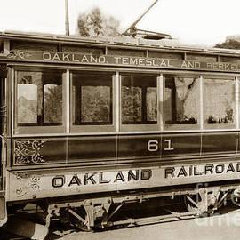 California Views Mr Pat Hathaway Archives - Oakland Temescal and Berkeley Oakland Railroad Car No. 61 circa 1900
