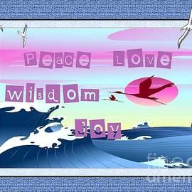 Bobbee Rickard - Peace Love Wisdom Joy