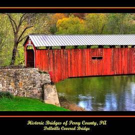 Michael Mazaika - Pennsylvania Country Roads - Dellville Covered Bridge Over Sherman Creek Poster No. 3 - Perry County