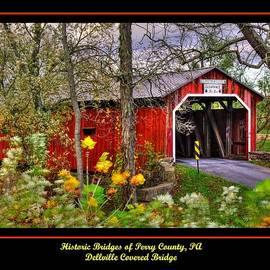 Michael Mazaika - Pennsylvania Country Roads - Dellville Covered Bridge Poster No. 2 Close1 - Perry County