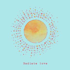 Radiate Love Sun - Fine Art