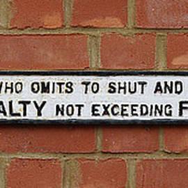 Richard Reeve - Railroad Sign - Shut The Gate