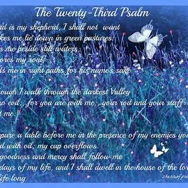 Sherri  Of Palm Springs - Spiritual  The Twenty 23rd Psalm by Sherri Of Palm Springs