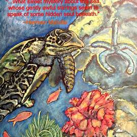 Kimberlee  Baxter - Sweet Mystery of this Sea A Hawksbill Sea Turtle Coasting in the Coral Reefs