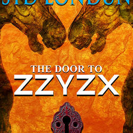 Mike Nellums - The Door to Zzyzx book cover