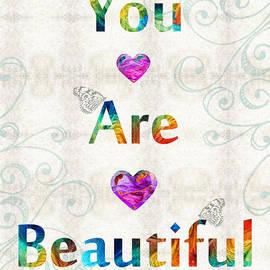 Sharon Cummings - Uplifting Art - You Are Beautiful by Sharon Cummings