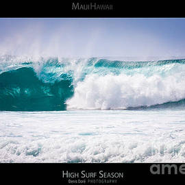 Denis Dore - High Surf Season - Maui Hawaii Posters Series