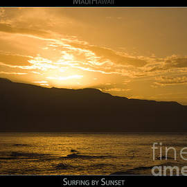 Denis Dore - Surfing by Sunset - Maui Hawaii Posters Series