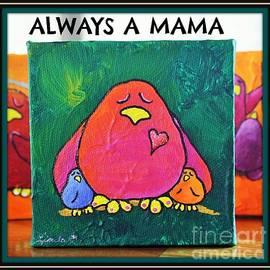 LimbBirds Whimsical Birds - Always a Mama
