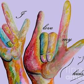 Eloise Schneider - ASL I Love my KIDS