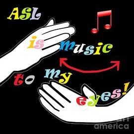 Eloise Schneider - ASL is Music to my EYES