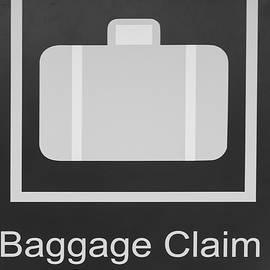Steve Gadomski - Baggage Claim sign
