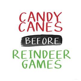 Candy Canes Before Reindeer Games- Art by Linda Woods - Linda Woods