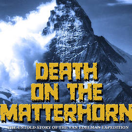 Mike Nellums - Death on the Matterhorn poster
