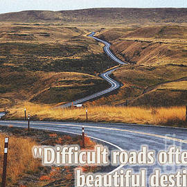 Celestial Images - Difficult roads often leads to beautiful destinations