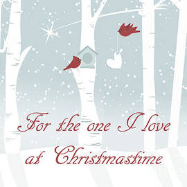 Vickie Emms - For the one I love at Christmastime Card