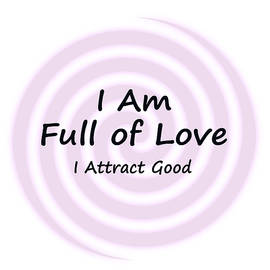 I Attract Good - I Am Full of Love