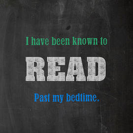 I Have Been Known to Read Past My Bedtime Chalkboard Drawing Motivational Humor Education Print - Design Turnpike