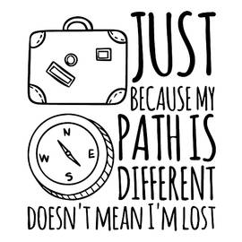 Thinklosophy  - Just because my path is different doesn