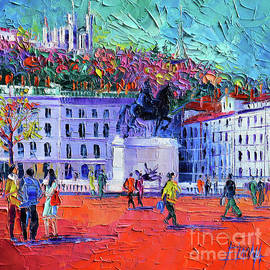 Mona Edulesco - La Place Bellecour A Lyon