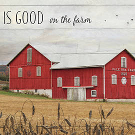Lori Deiter - Life is Good on the Farm