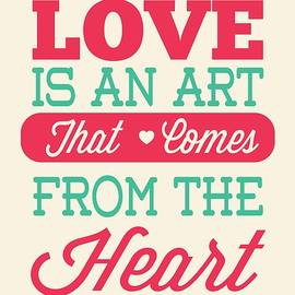 Love Is An Art That Comes From The Heart Valentines Day Special Quotes - Lab No 4