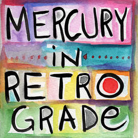 Mercury In Retrograde Square- Art by Linda Woods - Linda Woods