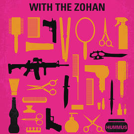 No743 My You Dont Mess with the Zohan minimal movie poster - Chungkong Art