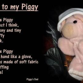 Piggy            - Ode To My Piggy