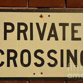 Bob Sample - Private Crossing Sign