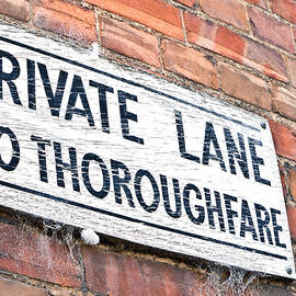 Private lane sign - Tom Gowanlock
