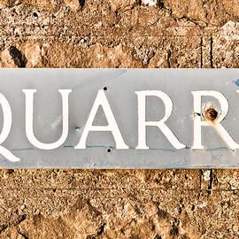 Quarry sign - Tom Gowanlock