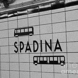 Nina Silver - Spadina Subway Station Sign