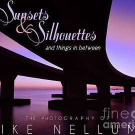 Mike Nellums - Sunsets and Silhouettes coffee table book