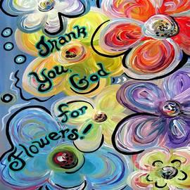 Eloise Schneider - Thank You God For Flowers