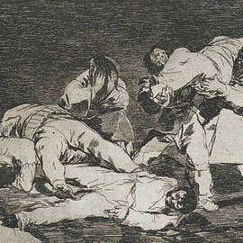 The same from the series Disasters of War  - Francisco Goya