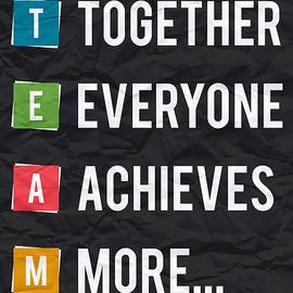Together Everyone Achieves More Inspirational Quotes - Lab No 4