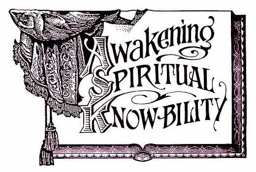 Awakening Spiritual Knowbility by Dale Michels